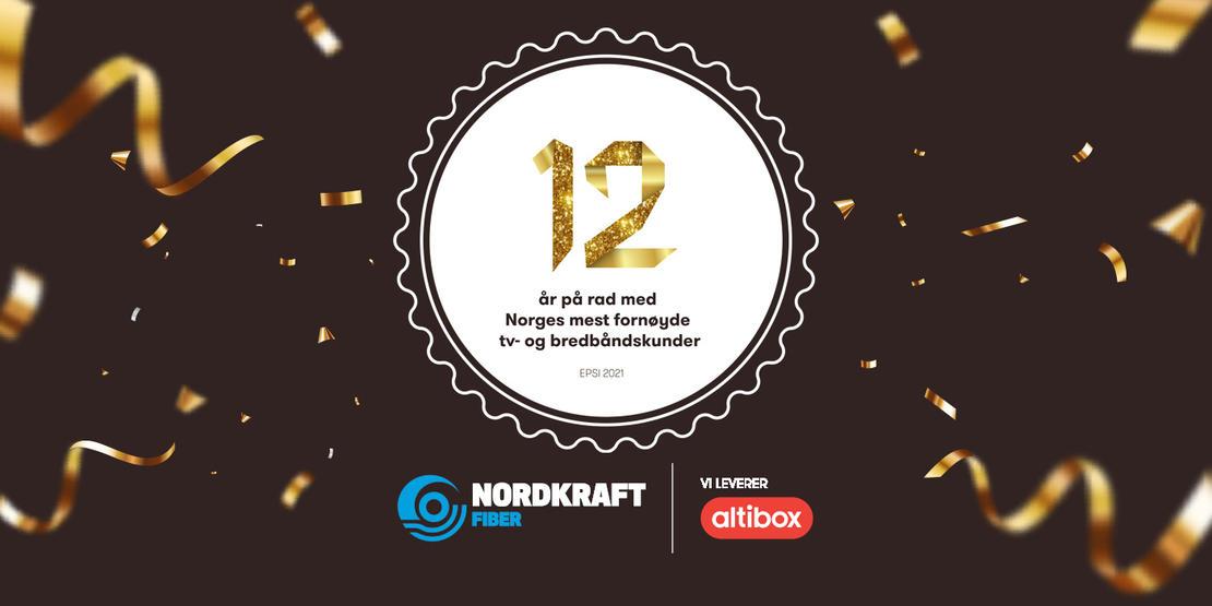 12 år på rad, med Norges mest fornøyde kunder